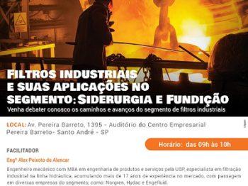 Fórum da Abrafiltros debate filtração em siderurgia e fundição em janeiro