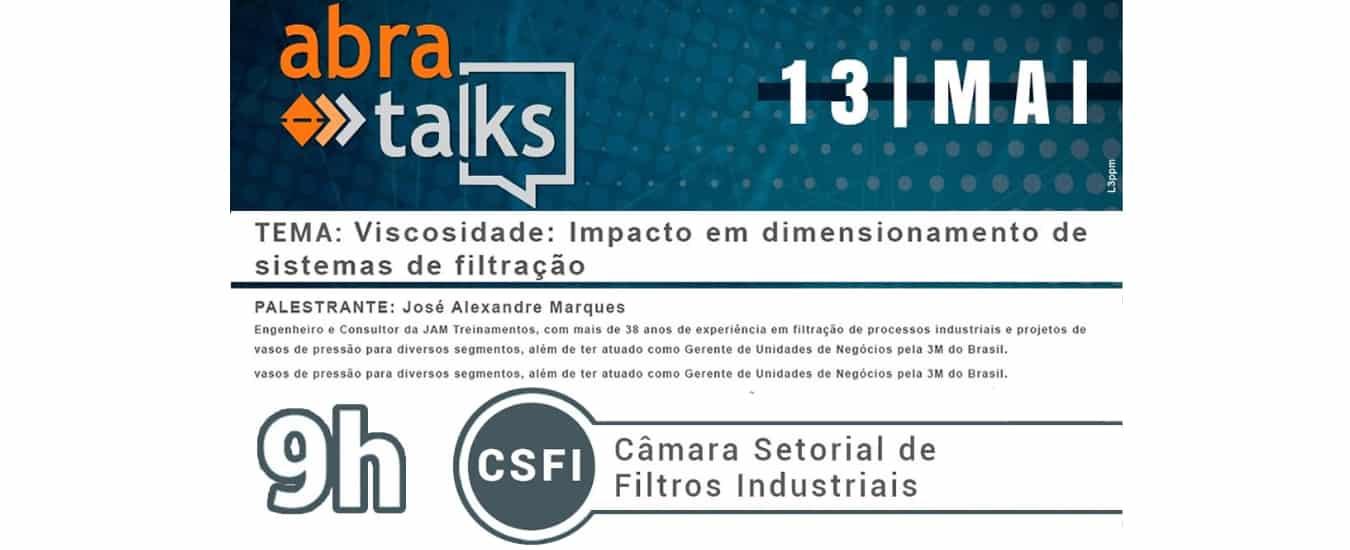 """""""Abra Talks"""" tem como tema a viscosidade e seus impactos nos sistemas de filtração"""