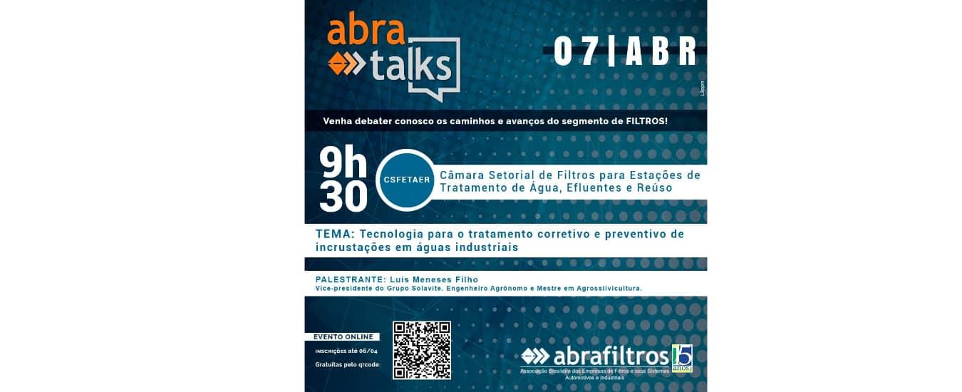 """""""Abra Talks"""" debate tecnologia para o tratamento corretivo e preventivo de incrustações em águas industriais"""
