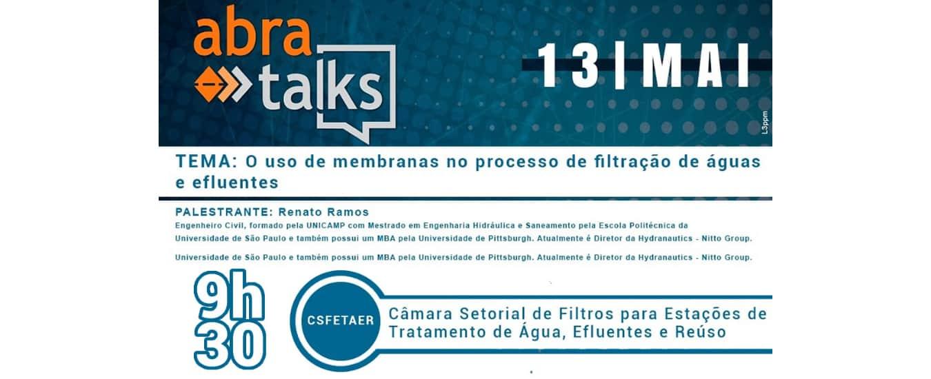 """""""Membranas no processo de filtração de águas e efluentes"""" será tema do """"Abra Talks"""" do mês de maio"""