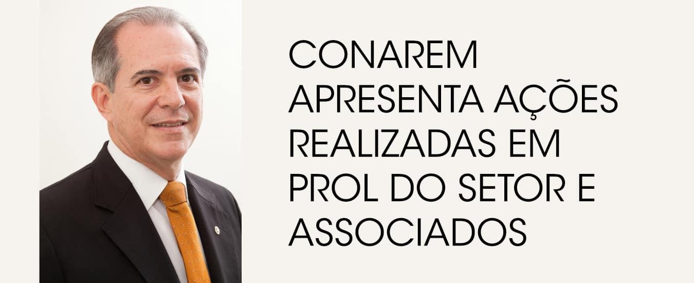 CONAREM apresenta ações realizadas em prol do setor e associados